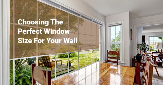 Choosing The Perfect Window Size For Your Wall