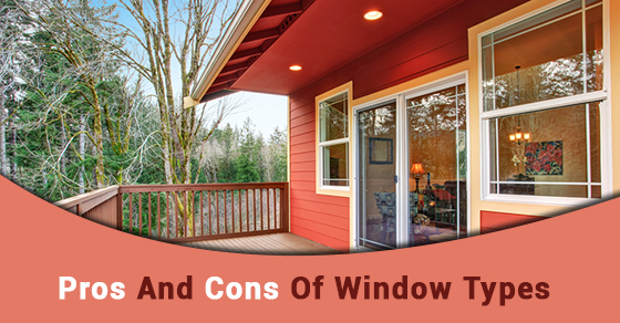 Pros and cons of different window types heritage home design for Pros and cons of sliding glass doors
